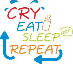 Picture of Cry, eat, sleep, repeat.